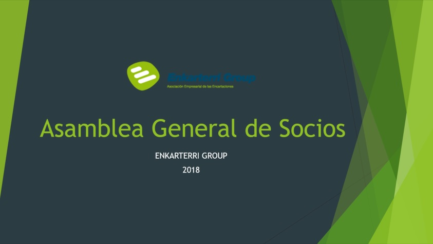 El crecimiento de Enkarterri Group a través de los años, ASAMBLEA GENERAL DE SOCIOS 2018