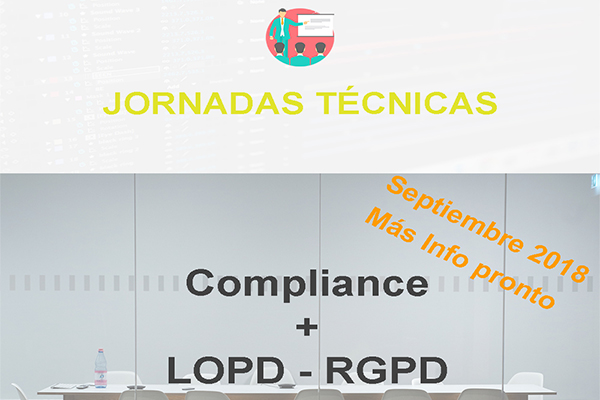 Jornadas Técnicas:  Compliance + LOPD / RGPD
