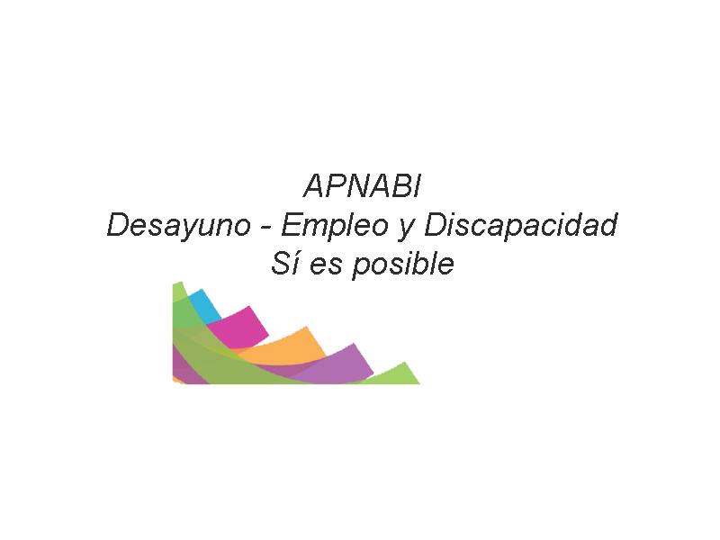 """Desayuno organizado por APNABI para el Día Internacional del Síndrome de Asperger: """"Empleo y Discapacidad, Sí es posible"""""""