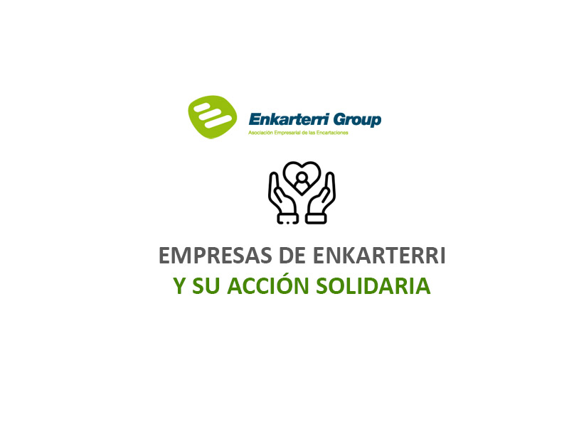 [ACTUALIZADO] Más Empresas de Enkarterri y su Acción Solidaria