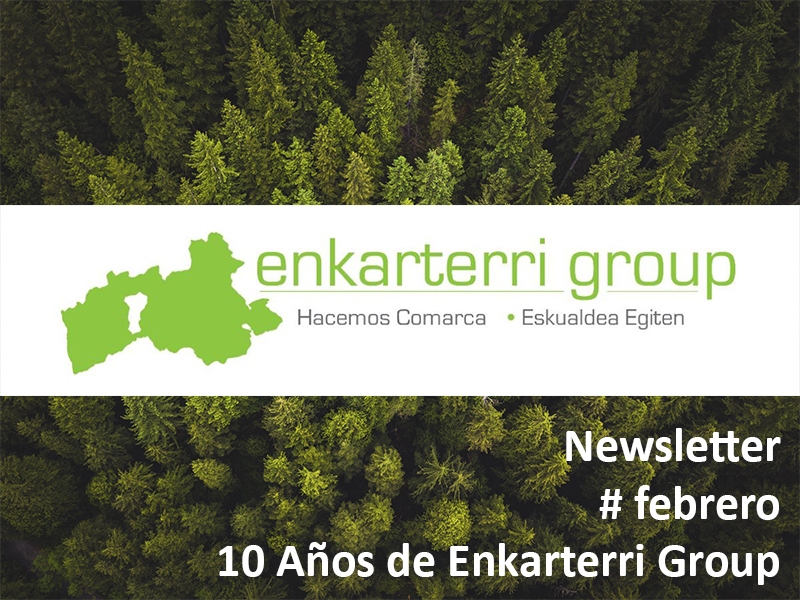 Newsletter Comienzo del 10º Año de Enkarterri Group – #febrero